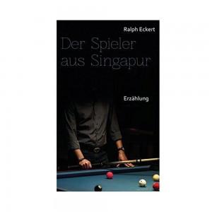 Buch Der Spieler aus Singapur - R.Eckert