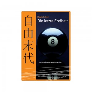 Buch Die letzte Freiheit - R.Eckert